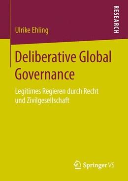 Abbildung von Ehling | Deliberative Global Governance | 1. Auflage | 2016 | beck-shop.de