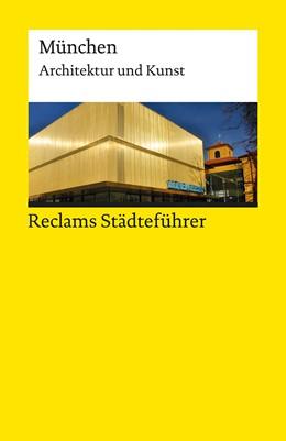 Abbildung von Wünsche-Werdehausen | Reclams Städteführer München | 2016 | Architektur und Kunst