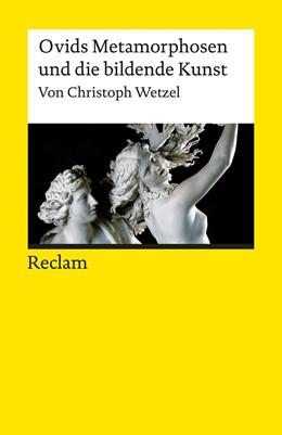 Abbildung von Wetzel   Ovids Metamorphosen und die bildende Kunst   2016