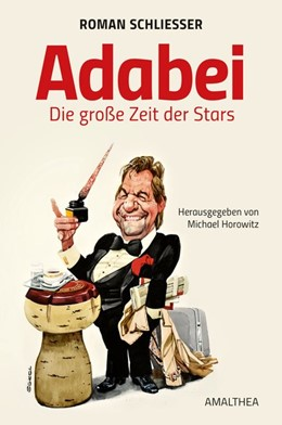 Abbildung von Schliesser / Horowitz | Adabei | 2016 | Die große Zeit der Stars