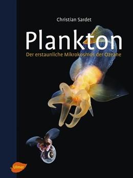 Abbildung von Sardet | Plankton | 2016 | Der erstaunliche Mikrokosmos d...
