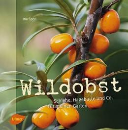 Abbildung von Sperl   Wildobst   1. Auflage   2016   beck-shop.de