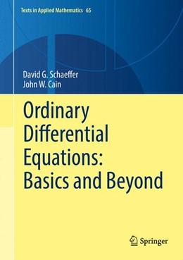 Abbildung von Schaeffer / Cain   Ordinary Differential Equations: Basics and Beyond   1st ed. 2016   2016   Basics and Beyond   65
