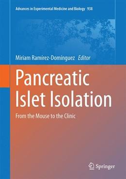 Abbildung von Ramírez-Domínguez | Pancreatic Islet Isolation | 1. Auflage | 2016 | 938 | beck-shop.de