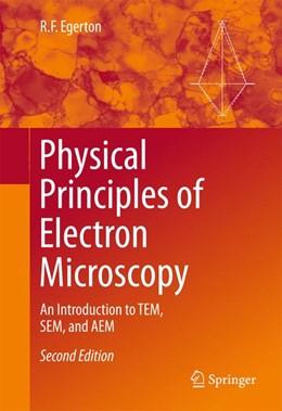 Abbildung von Egerton | Physical Principles of Electron Microscopy | 2. Auflage | 2016 | beck-shop.de