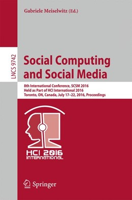 Abbildung von Meiselwitz | Social Computing and Social Media | 1st ed. 2016 | 2016 | 8th International Conference, ... | 9742