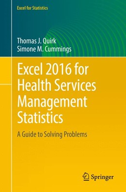 Abbildung von Quirk / Cummings | Excel 2016 for Health Services Management Statistics | 1. Auflage | 2016 | beck-shop.de