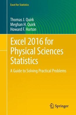 Abbildung von Quirk / Horton | Excel 2016 for Physical Sciences Statistics | 1. Auflage | 2016 | beck-shop.de