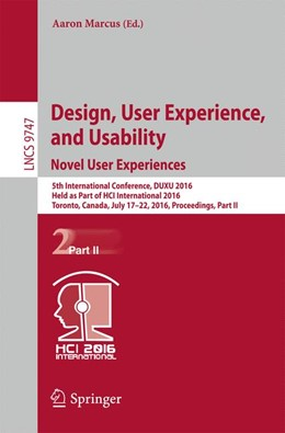 Abbildung von Marcus | Design, User Experience, and Usability: Novel User Experiences | 1st ed. 2016 | 2016 | 5th International Conference, ...