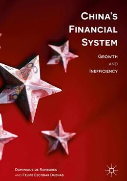 Abbildung von De Rambures / Duenas | China's Financial System | 1. Auflage | 2017 | beck-shop.de
