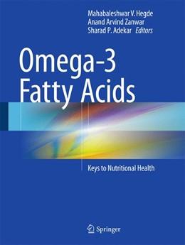 Abbildung von Hegde / Zanwar | Omega-3 Fatty Acids | 1. Auflage | 2016 | beck-shop.de