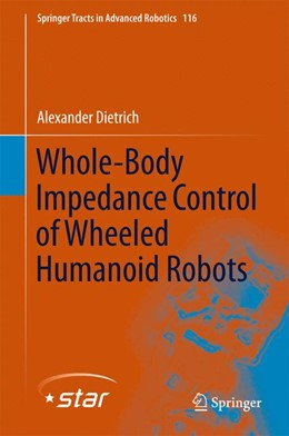 Abbildung von Dietrich | Whole-Body Impedance Control of Wheeled Humanoid Robots | 1. Auflage | 2016 | 116 | beck-shop.de