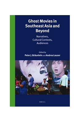 Abbildung von Ghost Movies in Southeast Asia and Beyond | 2016 | Narratives, Cultural Contexts,... | 306/7