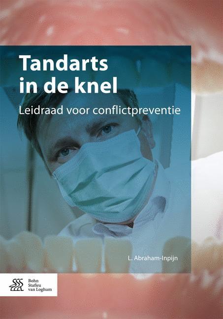 Tandarts in de knel | Abraham-Inpijn | 1st ed. 2017, 2017 | Buch (Cover)