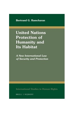 Abbildung von Ramcharan | United Nations Protection of Humanity and Its Habitat | approx. 300 pp. | 2016 | A New International Law of Sec... | 116