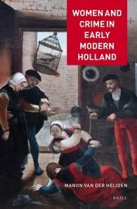 Abbildung von Heijden | Women and Crime in Early Modern Holland | 2016