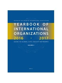 Abbildung von Yearbook of International Organizations 2016-2017, Volume 3 | 2016 | Global Action Networks - A Sub... | 3