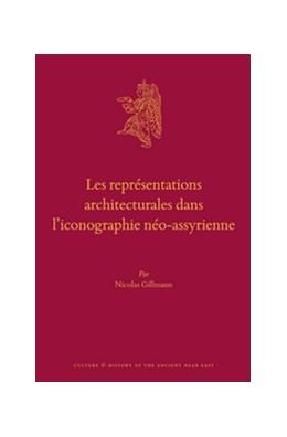 Abbildung von Gillmann | Les représentations architecturales dans l'iconographie néo-assyrienne | 2016 | 83