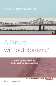 Abbildung von Souffrant | A Future without Borders? Theories and practices of cosmopolitan peacebuilding | 2016