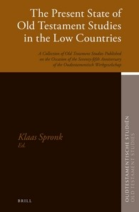 Abbildung von Spronk | The Present State of Old Testament Studies in the Low Countries | 2016