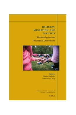 Abbildung von Religion, Migration and Identity | 2016 | Methodological and theological... | 2