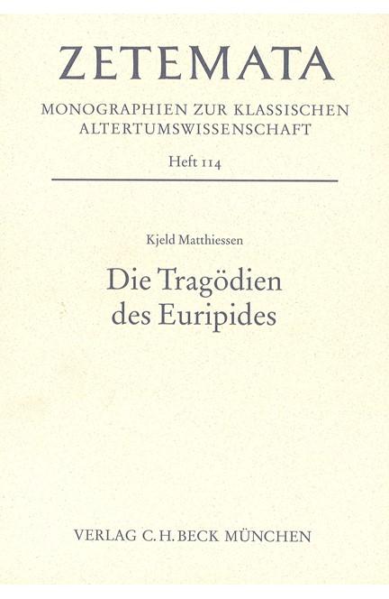 Cover: Kjeld Matthiessen, Die Tragödien des Euripides