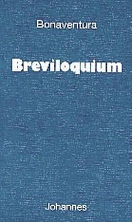 Abbildung von Bonaventura   Breviloquium   2002   Bonaventura hat das Breviloqui...