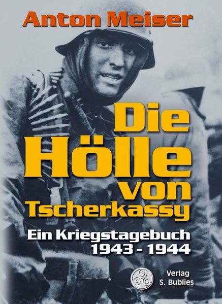 Abbildung von Meiser | Die Hölle von Tscherkassy | 2006