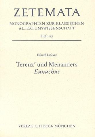 Cover: Eckard Lefevre, Terenz' und Menanders 'Eunuchus'