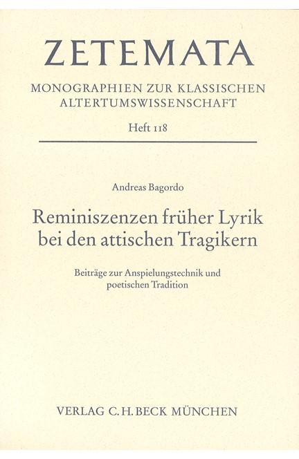 Cover: Andreas Bagordo, Reminiszenzen früher Lyrik bei den attischen Tragikern