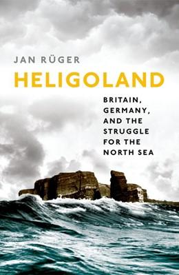 Abbildung von Rüger | Heligoland | 1. Auflage | 2017 | beck-shop.de