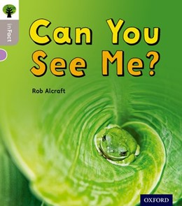 Abbildung von Alcraft | Oxford Reading Tree inFact: Oxford Level 1: Can You See Me? | 1. Auflage | 2016 | beck-shop.de