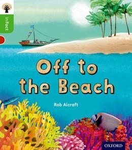 Abbildung von Alcraft | Oxford Reading Tree inFact: Oxford Level 2: Off to the Beach | 2016