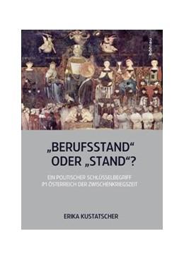 Abbildung von Kustatscher   »Berufsstand« oder »Stand«?   1. Auflage   2016   113   beck-shop.de