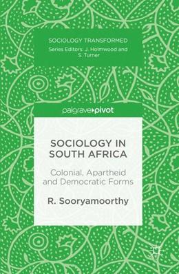 Abbildung von Sooryamoorthy | Sociology in South Africa | 1. Auflage | 2016 | beck-shop.de