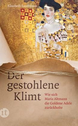 Abbildung von Sandmann | Der gestohlene Klimt | 2016 | Wie sich Maria Altmann die Gol...