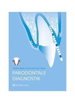 Abbildung von Walter / Dommisch | Parodontale Diagnostik | 1. Auflage | 2016 | beck-shop.de