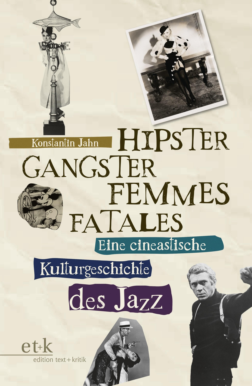 Abbildung von Jahn   Hipster, Gangster, Femmes Fatales   2016