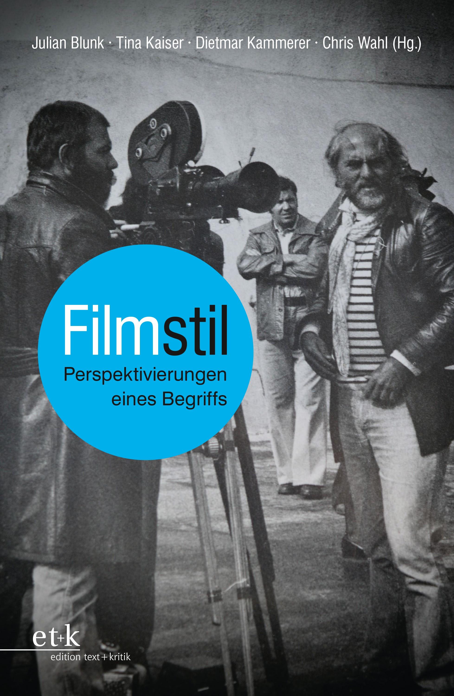 Abbildung von Blunk / Kaiser / Kammerer / Wahl | Filmstil | 2016