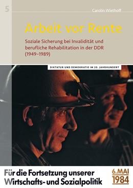 Abbildung von Wiethoff   Arbeit vor Rente   2017   Soziale Sicherung bei Invalidi...
