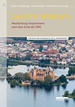 Abbildung von Creuzberger / Mrotzek | Land im Umbruch | 1. Auflage | 2018 | beck-shop.de
