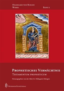 Abbildung von Prophetisches Vermächtnis | 2016 | Testamentum Propheticum