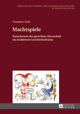 Abbildung von Zelic | Machtspiele | 2016 | Katachresen der gerechten Herr...