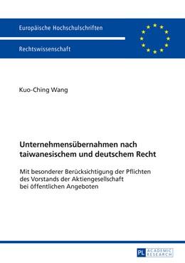 Abbildung von Wang | Unternehmensübernahmen nach taiwanesischem und deutschem Recht | 1. Auflage | 2016 | beck-shop.de