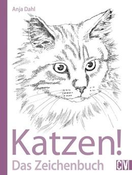 Abbildung von Dahl | Katzen! | 1. Auflage | 2016 | beck-shop.de