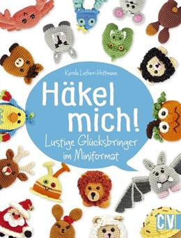 Abbildung von Luther-Hoffmann | Häkel mich! | 1. Auflage | 2016 | beck-shop.de