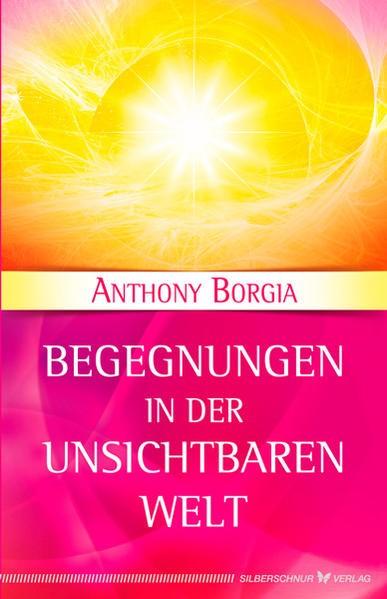 Begegnungen in der Unsichtbaren Welt | Borgia, 2016 | Buch (Cover)