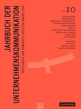 Abbildung von Henzler / Kirchhoff | Jahrbuch der Unternehmenskommunikation 2016 | 1. Auflage | 2016 | 10 | beck-shop.de