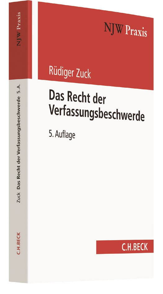 Das Recht der Verfassungsbeschwerde | Zuck | 5., vollständig überarbeitete Auflage, 2017 | Buch (Cover)