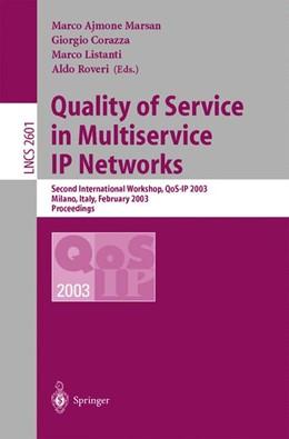 Abbildung von Ajmone Marsan / Corazza / Listanti / Roveri | Quality of Service in Multiservice IP Networks | 2003 | Second International Workshop,... | 2601